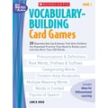 Scholastic Vocabulary-Building Card Games: Grade 5