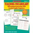 Scholastic Teaching Vocabulary: Differentiated Instruction With Leveled Graphic Organizers