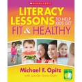 Scholastic Literacy Lessons to Help Kids Get Fit & Healthy