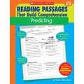 Scholastic Reading Passages That Build Comprehension: Predicting