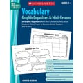 Scholastic Vocabulary Graphic Organizers & Mini-Lessons