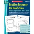 Scholastic Reading Response for Nonfiction Graphic Organizers & Mini-Lessons