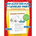 Scholastic Read-Aloud Mini-Plays With Leveled Parts