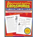 Scholastic Comprehension-Boosting Crosswords: Famous Americans