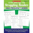 Scholastic Extra Practice for Struggling Readers: High-Frequency Words