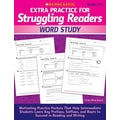 Scholastic Extra Practice for Struggling Readers: Word Study