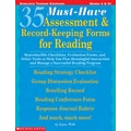 Scholastic 35 Must-Have Assessment & Record-Keeping Forms for Reading