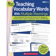 Scholastic Teaching Vocabulary Words With Multiple Meanings (Grades 4–6)