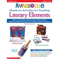 Scholastic Awesome Hands-on Activities for Teaching Literary Elements