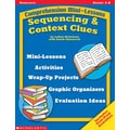 Scholastic Comprehension Mini-Lessons: Sequencing & Context Clues