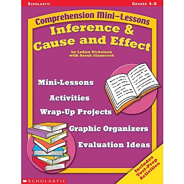 Scholastic Comprehension Mini-Lessons: Inference & Cause and Effect