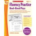 Scholastic Fluency Practice Read-Aloud Plays: Grades 5–6