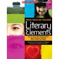 Scholastic Fresh Takes on Teaching Literary Elements