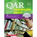 Scholastic QAR Comprehension Lessons: Grades 6–8
