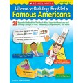 Scholastic Literacy-Building Booklets: Famous Americans