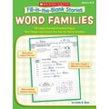 Scholastic Fill-in-the-Blank Stories: Word Families