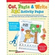 Scholastic Cut, Paste & Write ABC Activity Pages