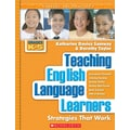 Scholastic Teaching English Language Learners: Grades K-5