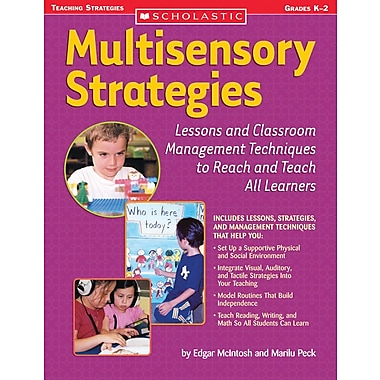 Scholastic Multisensory Strategies: Lessons and Classroom Management Techniques