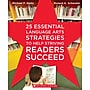 Scholastic 25 Essential Language Arts Strategies to Help