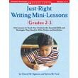 Scholastic Just-Right Writing Mini-Lessons: Grades 2-3