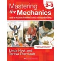 Scholastic Mastering the Mechanics: Grades K–1