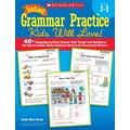 Scholastic Instant Grammar Practice Kids Will Love! Grades 2–3