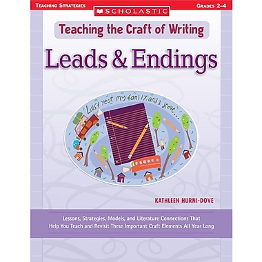 Scholastic Teaching the Craft of Writing: Leads & Endings