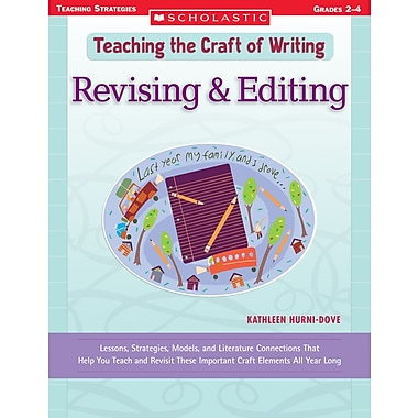 Scholastic Teaching the Craft of Writing: Revising & Editing