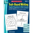 Scholastic Trait-Based Writing Graphic Organizers & Mini-Lessons