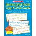 Scholastic Beginning Cursive Practice: Copy & Write Quotes