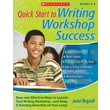Scholastic Quick Start to Writing Workshop Success