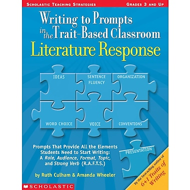Scholastic Writing to Prompts in the Trait-Based Classroom: Literature Response
