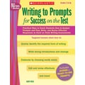 Scholastic Writing to Prompts for Success on the Test