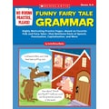 Scholastic No Boring Practice, Please! Funny Fairy Tale Grammar