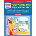 Scholastic No Boring Practice, Please! Funny Fairy Tale Proofreading