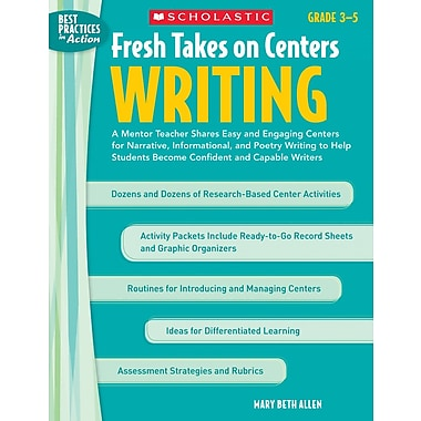 Scholastic Fresh Takes on Centers: Writing
