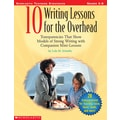 Scholastic 10 Writing Lessons for the Overhead