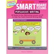 Scholastic SMART Board™ Lessons: Persuasive Writing