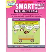Scholastic SMART Board™ Lessons: Persuasive Writing