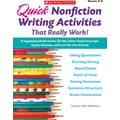 Scholastic Quick Nonfiction Writing Activities That Really Work!