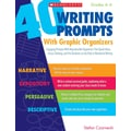 Scholastic 40 Writing Prompts With Graphic Organizers
