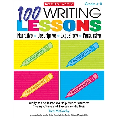 Scholastic 100 Writing Lessons, Grades 4 - 8