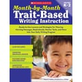 Scholastic Month-by-Month Trait-Based Writing Instruction