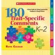 Scholastic 180 Trait-Specific Comments: Grades K-2
