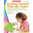 Scholastic Getting Started With the Traits: 3-5