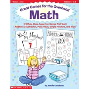 Scholastic Great Games for the Overhead: Math
