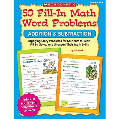 Scholastic 50 Fill-in Math Word Problems: Addition & Subtraction