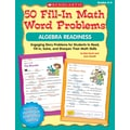 Scholastic 50 Fill-in Math Word Problems: Algebra Readiness