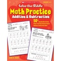 Scholastic Solve-the-Riddle Math Practice: Addition & Subtraction